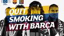 Quit smoking with Barça