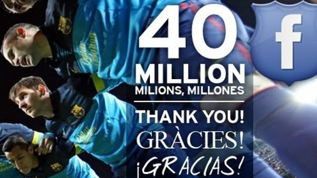 40 million of fans on FC Barcelona's Facebook