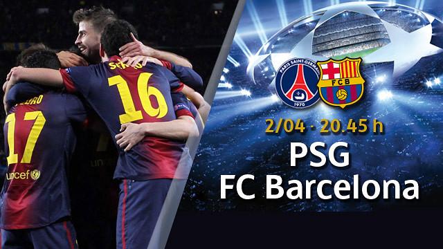 PSG v FC Barcelona match preview | FC Barcelona