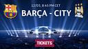 Barça v City tickets