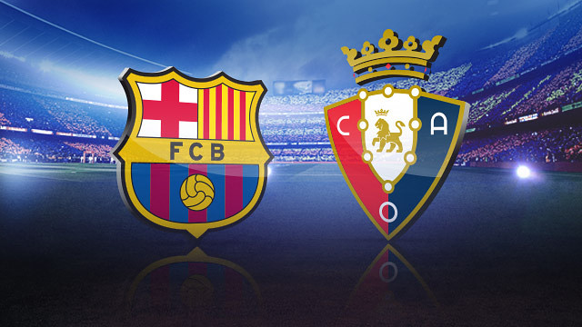 Barça v Osasuna is this Sunday at the Camp Nou
