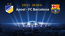 FC Barcelona face Apoel on Novembre 25th at 8.45 PM CET