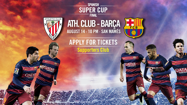 Spanish Super Cup ticket applications from 3 August. / FCB INFOGRAPHIC