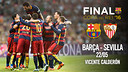 Barça and Sevilla will go head to head on 22 May at the Vicente Calderón